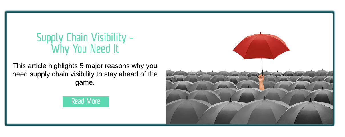 Supply Chain Visibility - Why You Need It