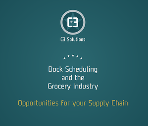 dock scheduling and the grocery industry